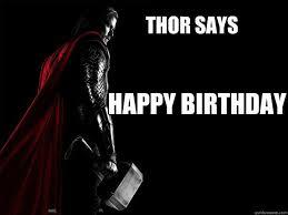 Superhero Birthday Meme - thor birthday funny happy birthday meme