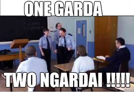 Garda Memes - un categorized one garda two ngardai weknowmemes