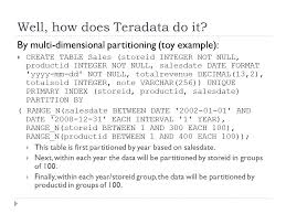 Teradata Create Table Data Warehousing And Decision Support Part 2 Ppt Download