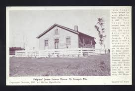 House Missouri by Original Jesse James Home 1941 St Joseph Mo I Love St Joseph Mo