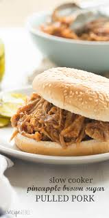 slow cooker pineapple brown sugar pulled pork recipe