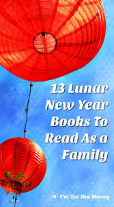 new year book for kids lunar new year books for kids book lists for pre k and grade