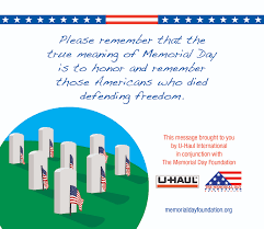 u haul about remember the true meaning of memorial day
