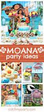 188 best moana birthday party ideas images on pinterest birthday