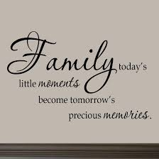family today s moments wall decal quotes sayings family wall