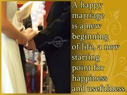 happy marriage quotes beauty quotes a happy marriage is a new beginning of quote