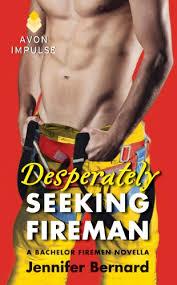 Seeking Kindle Desperately Seeking Fireman A Bachelor Firemen Novella The