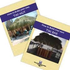 How To Build Tiki Hut How To Build Your Own Tiki Bar And Tiki Hut Combo Tikikev