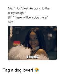 Dog Lover Meme - 25 best memes about dog lover dog lover memes