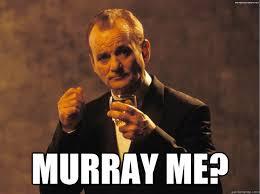 Bill Murray Memes - bill murray me murray memes quickmeme