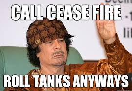 Gaddafi Meme - shows up at your house pitches a giant tent on your front lawn