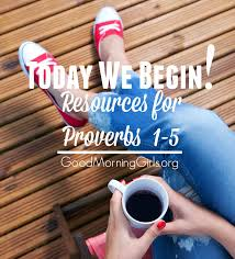 today we begin resources for proverbs 1 5 women living well