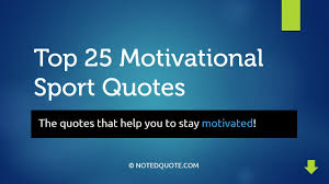 inspirational quote victory top 25 motivational sport quotes youtube
