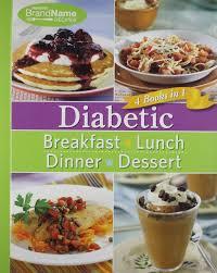 lunch for a diabetic diabetic 4 books in 1 breakfast lunch dinner desserts