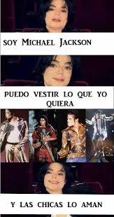 Memes De Michael Jackson - memes de michael jackson 2017 chicas admitamoslo 3 michael