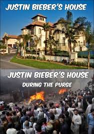 Purge Meme - justin bieber s house during the purge weknowmemes