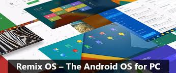 android os for pc remix os the android os for pc desktopcomputerninja