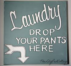 Laundry Room Decor Signs 12 Best Laundry Room Signs Images On Pinterest Laundry Room