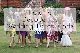 dress code for wedding what does a wedding dress code