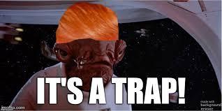 Its A Trap Meme - trump s election rigging claims democrats it s a trap