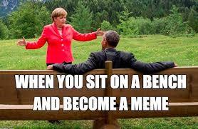 Bench Meme - angela merkel barack obama alpine bench chat memes heavy com