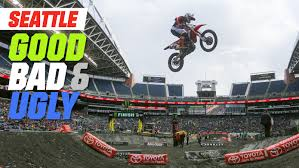 freestyle motocross schedule seattle supercross the good the bad and the ugly motocross