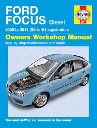ford focus diesel service and repair manual 2005 2011 haynes