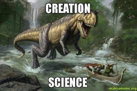 Creation Memes - creation science creation science meme make a meme