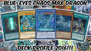 blue eyes chaos max deck profile 2016 it u0027s here youtube