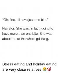 Emotional Eating Meme - 25 best memes about stress eating stress eating memes