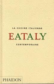 livre cuisine italienne eataly la cuisine italienne contemporaine emilia terragni