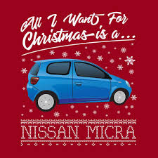 nissan christmas all i want for christmas is a nissan micra coto7 u2013 coto7