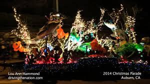 Oglebay Christmas Lights by Auburn Ca Dreams Of Christmas Festival Of Lights Parade On