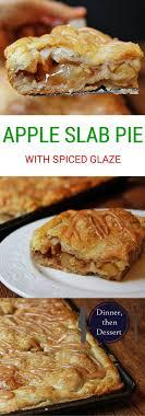 recette de cuisine all apple slab pie with spiced glaze recette glaçure tartes et