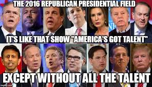 Gop Meme - image tagged in gop republican primary america s got talent 2016