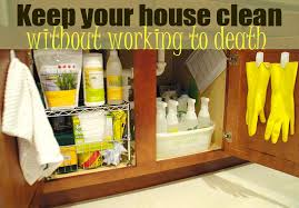 how to keep your house clean how to keep your house clean without working to death living rich