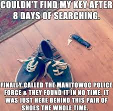 Lost Keys Meme - couldn t find my keys imgur