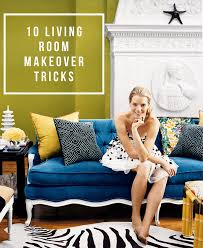 How To Style Your Living Room 10 Living Room Makeover Tricks