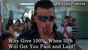 Ashley Schaeffer Meme - kenny powers get paid and laid say it pinterest kenny powers