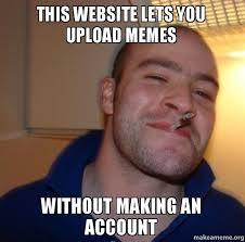 Make A Meme Online - website to make memes 28 images top 5 meme generator websites to