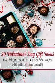 Homemade Valentines Day Ideas For Him by 20 Valentine U0027s Day Gift Ideas For Husbands And Wives 40 Gift