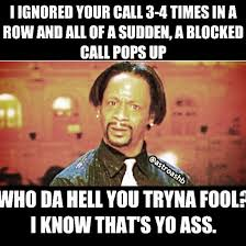 Kat Williams Meme - katt williams memes when they call from a blocked number sackie s