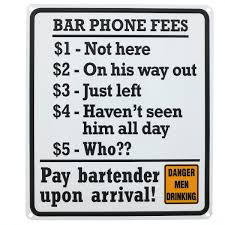 bar phone fees funny quotes metal sign man cave game room decor