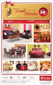home furniture the grand festive celebration upto 50 off ad