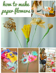 how to make paper flowers with courtney cerruti dear handmade life