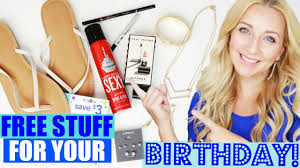 birthday freebies how to get free stuff free gifts on your