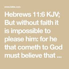 the 25 best hebrews 11 kjv ideas on pinterest hebrews 11 1