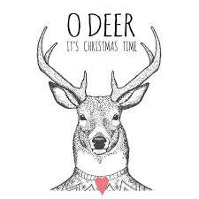 christmas deer o deer its christmas time holidays christmas christmas quotes