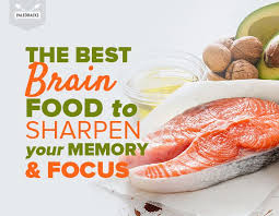 the best brain food to sharpen your memory u0026 focus