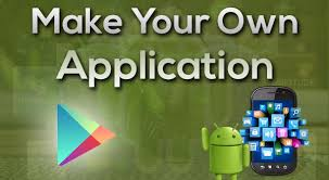 make android app make your own android app free tutorial